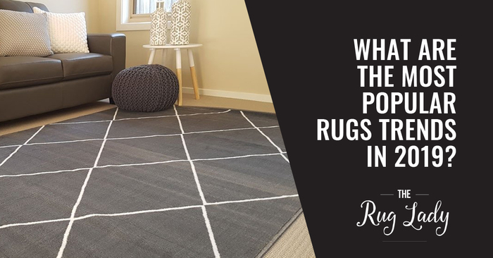 What are the Most Popular Rug Trends in 2019?